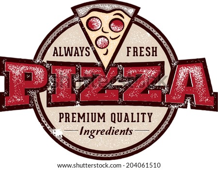 Vintage Style Pizzeria Pizza Sign - stock vector