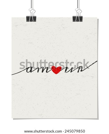 """Vintage style poster for Valentine's Day with a red heart and text """"amour"""" - French for """"love"""". Poster design mock-up with paper clips, isolated on white. - stock vector"""