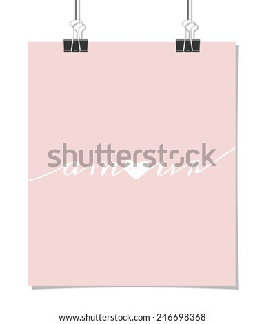 """Vintage style poster for Valentine's Day with the word """"amour"""" - French for """"love"""" on a baby pink background. Poster design mock-up with paper clips, isolated on white. - stock vector"""
