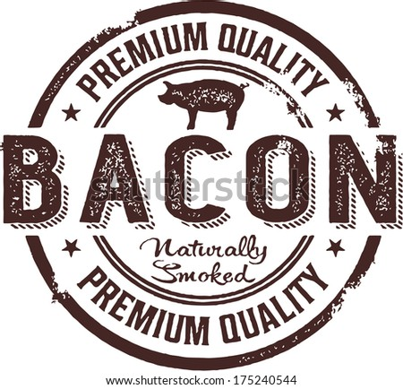 Vintage Style Premium Bacon Sign - stock vector