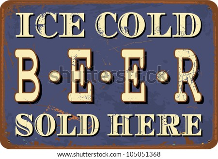 """Vintage style tin sign """"Ice Cold Beer"""". - stock vector"""