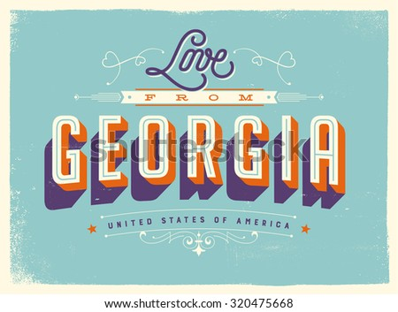 Vintage style Touristic Greeting Card with texture effects - Love from Georgia - Vector EPS10. - stock vector