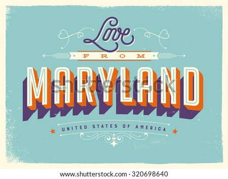 Vintage style Touristic Greeting Card with texture effects - Love from Maryland - Vector EPS10.