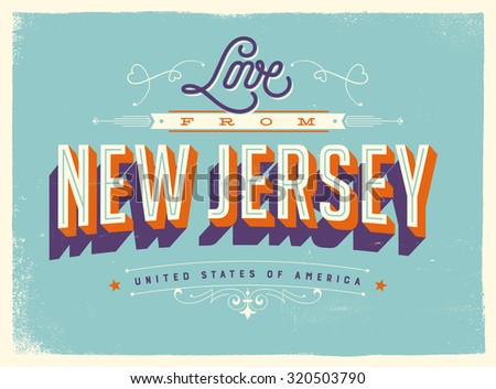 Vintage style Touristic Greeting Card with texture effects - Love from New Jersey - Vector EPS10. - stock vector