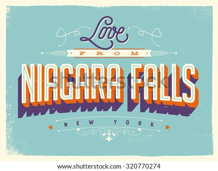 Vintage style Touristic Greeting Card with texture effects - Love from Niagara Falls, New York - Vector EPS10. - stock vector