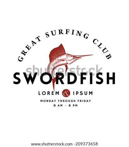 Vintage Swordfish Emblem for Seafood Restaurant or Surf Club - stock vector