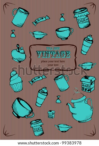 Vintage tea and sweets set.Retro card - stock vector