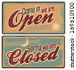 Vintage tin signs with Come in we are open and Sorry we are closed text. Retro metal signs set for store or shop. - stock