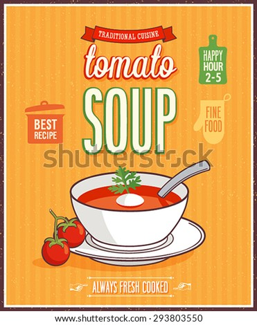 Vintage Tomato Soup Poster - Vector illustration. - stock vector