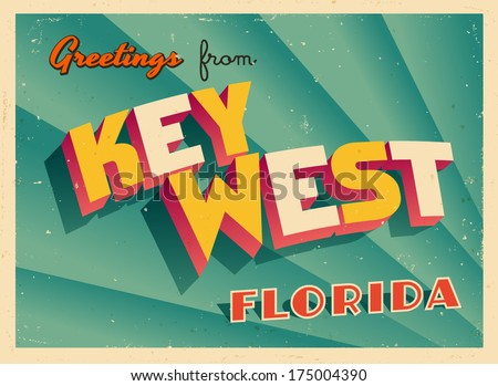 Vintage Touristic Greeting Card - Key West, Florida - Vector EPS10. Grunge effects can be easily removed for a brand new, clean sign. - stock vector