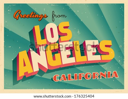 Vintage Touristic Greeting Card - Los Angeles, California - Vector EPS10. Grunge effects can be easily removed for a brand new, clean sign. - stock vector