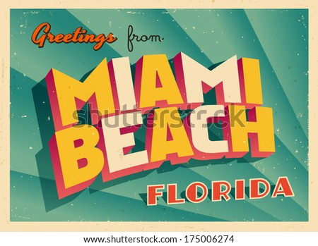 Vintage Touristic Greeting Card - Miami Beach, Florida - Vector EPS10. Grunge effects can be easily removed for a brand new, clean sign. - stock vector