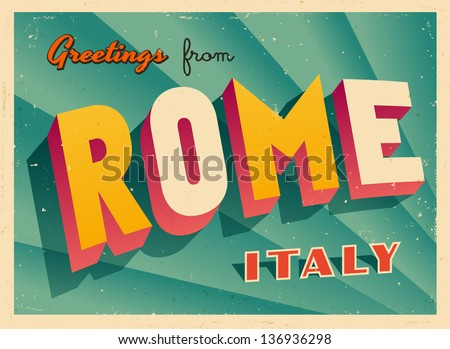 Vintage Touristic Greeting Card - Rome, Italy - Vector EPS10. Grunge effects can be easily removed for a brand new, clean sign. - stock vector
