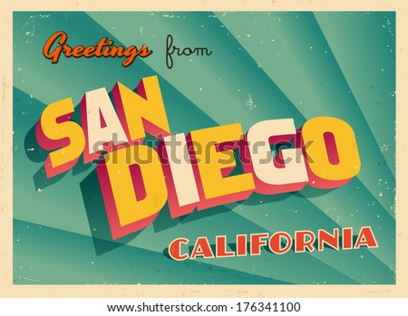 Vintage Touristic Greeting Card - San Diego, California - Vector EPS10. Grunge effects can be easily removed for a brand new, clean sign. - stock vector