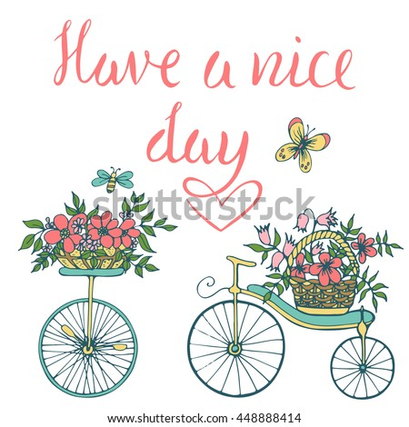 Vintage typography card with bicycle and flowers. Have a nice day handwritten illustration. Vector calligraphy. Beautiful elements for wedding, valentine's day and invitation. - stock vector