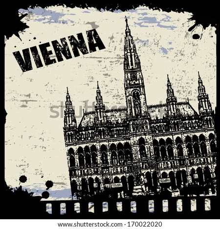 Vintage view of Vienna on the grunge poster, vector illustration - stock vector