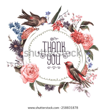 Vintage Watercolor Greeting Card with Blooming Flowers and Birds. Thank You with Place for Your Text. Roses, Wildflowers, Vector Illustration - stock vector