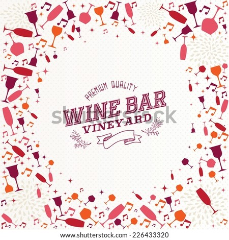 Vintage wine bar label cocktail background design for resto menu or vineyard. EPS10 vector file organized in layers for easy editing. - stock vector