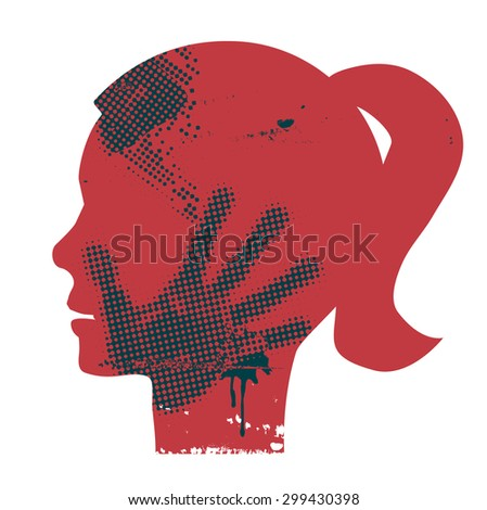 Violence against woman. Young Woman head grunge silhouette with hand print on the face. Vector available.  - stock vector