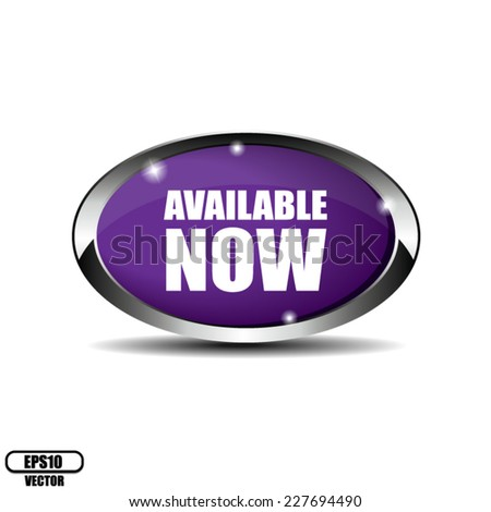 Violet Oval Available Now Button With Metallic Border  - Vector  - stock vector