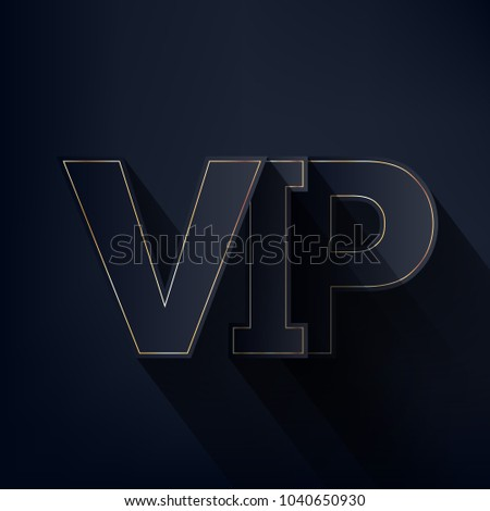 Vip abstract background dark letters shadow stock vector 1040650930 vip abstract background dark letters with shadow on black background good for premium invitation spiritdancerdesigns Image collections