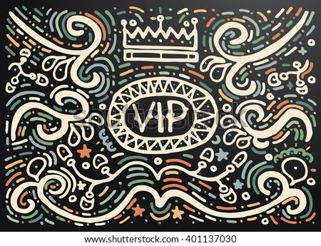 VIP. Hand drawn vintage print with decorative outline ornament. Vintage background. Vector illustration. Isolated on black