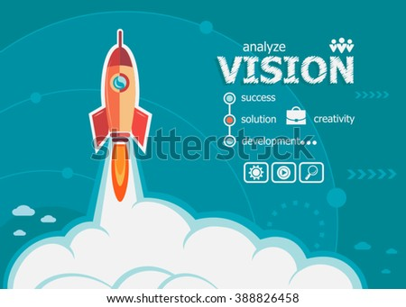 Vision and concept background with rocket. Project Vision concepts for web banner and printed materials.