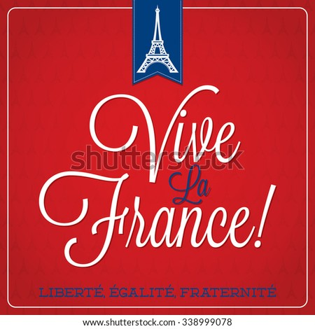 Vive La France Bastille Day card - stock vector