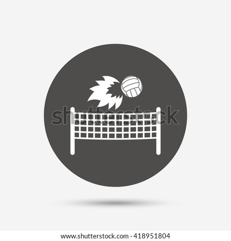 Volleyball net with fireball sign icon. Beach sport symbol. Gray circle button with icon. Vector - stock vector