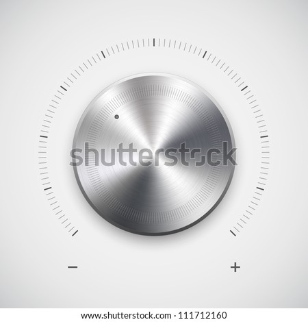Volume button (music knob) with metal texture (steel, chrome), scale and light background for web user interfaces. Vector illustration. - stock vector