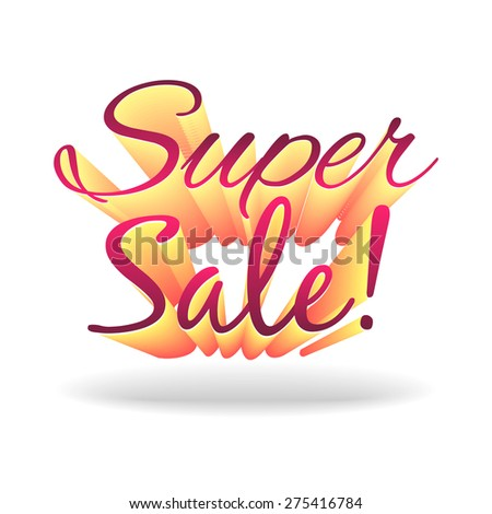 "volume vector words ""Super Sale"" isolated on white background"
