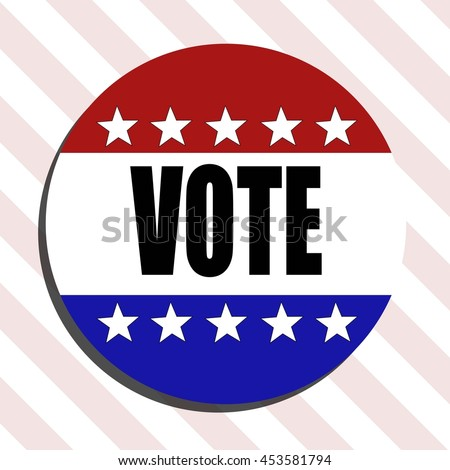 Vote 2016 Badge. Presidential Election Sticker