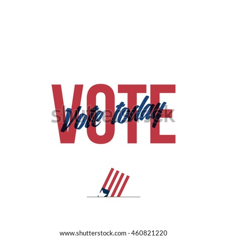 vote for the presidential candidate. vote today for USA. vector illustration concept