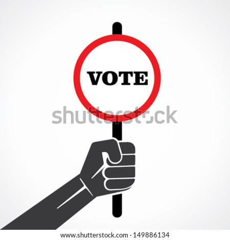vote placard in hand vector - stock vector