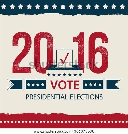 Vote - Presidential Election card, Presidential Election Poster Design. 2016 USA presidential election poster. EPS 10 - stock vector