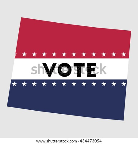 Vote Wyoming state map outline. Patriotic design element to encourage voting in presidential election 2016. vote Wyoming vector illustration.