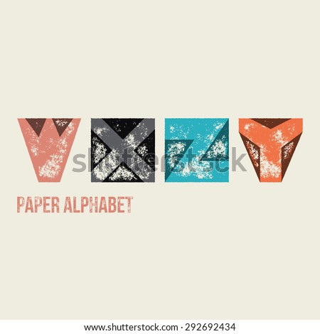W X Y Z - Grunge Retro Paper Type Alphabet - Capital caption letters from folded transparent paper - Typography and infographic resource - stock vector