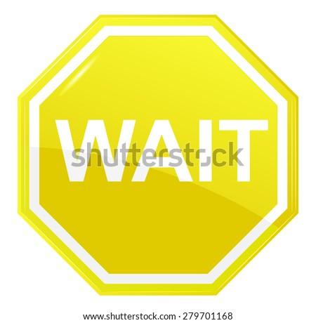 Wait stop sign, vector - stock vector
