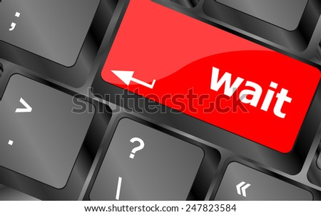 wait word button on a computer keyboard - stock vector