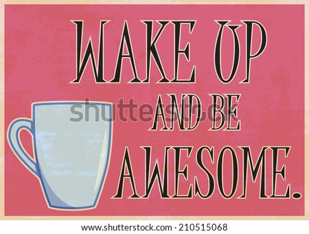wake up and, illustration in vector format - stock vector