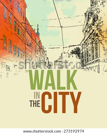 Walking in the city. Poster template. Vector illustration EPS 10 - stock vector