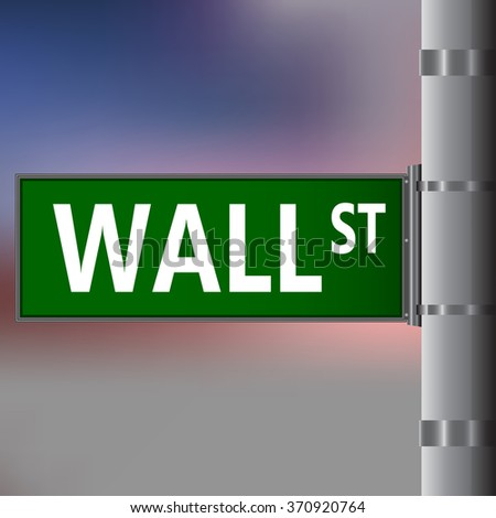 Wall street sign on blurred background. Vector street sing. - stock vector