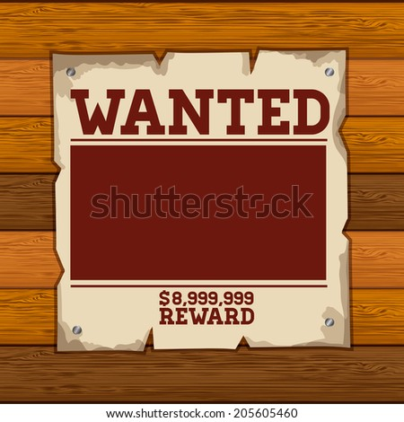 Wanted design over wooden background, vector illustration