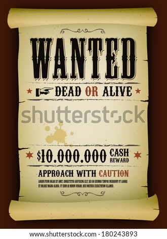 Wanted Vintage Poster On Parchment/ Illustration Of A Vintage Old Wanted  Placard Poster Template On
