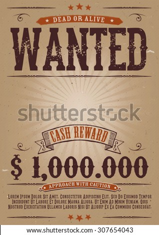 Wanted Vintage Western Poster/ Illustration Of A Vintage Old Elegant Wanted  Placard Poster Template,