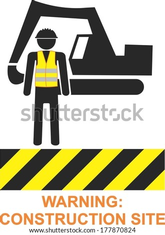 WARING: CONSTRUCTION SITE man with reflective vests and dredge    - stock vector