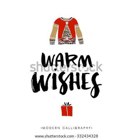 Warm wishes. Christmas calligraphy. Handwritten modern brush lettering. Hand drawn design elements. - stock vector