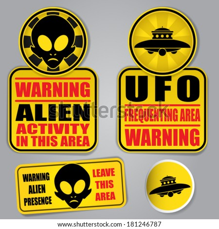 Warning Alien UFO Signs