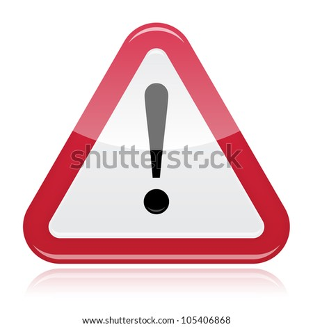 Warning attention problem glossy road sign - stock vector
