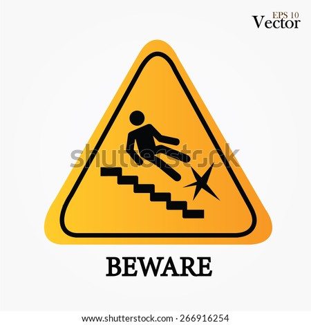 warning falling off the stairs sign,warning sign vector.vector illustration - stock vector